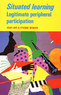 Jean Lave and Etienne Wenger, Situated Learning: Legitimate Peripheral Participation